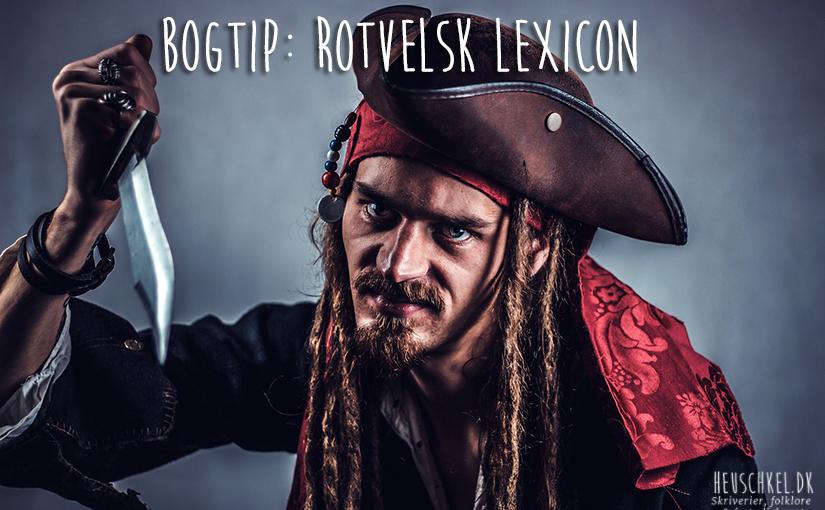 Bogtip: Rotvelsk Lexicon